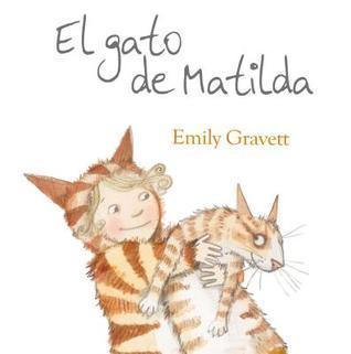 El Gato de Matilda  by  Emily Gravett