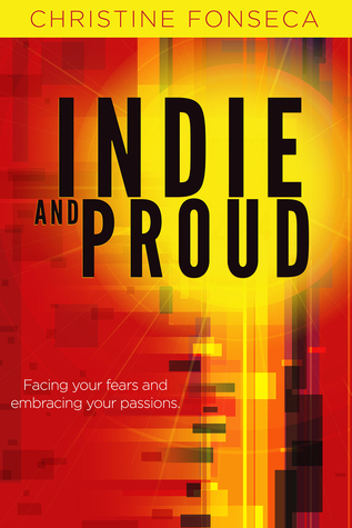 Indie and Proud Christine Fonseca
