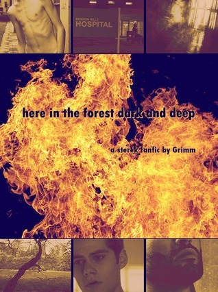 here in the forest dark and deep  by  Grimm (AO3)