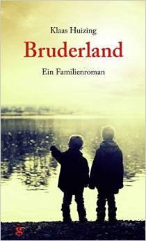 Bruderland  by  Klaas Huizing