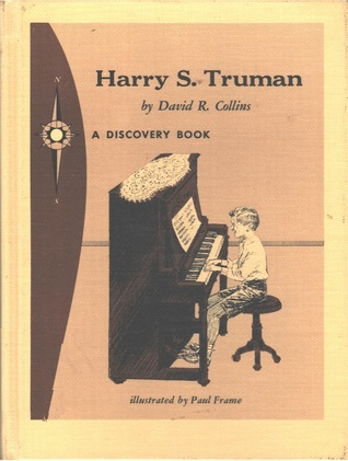 Harry S. Truman: Peoples President David R. Collins