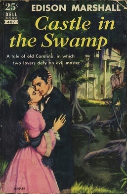 Castle in the Swamp Edison Marshall