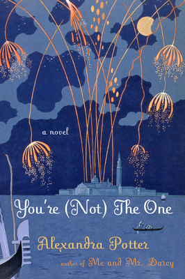 Youre (Not) The One  by  Alexandra Potter