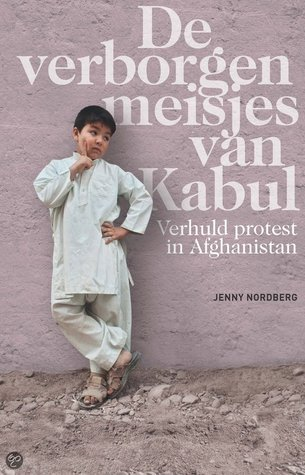 De verborgen meisjes van Kabul  by  Jenny Nordberg