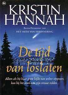 De tijd van Loslaten. Kristin Hannah