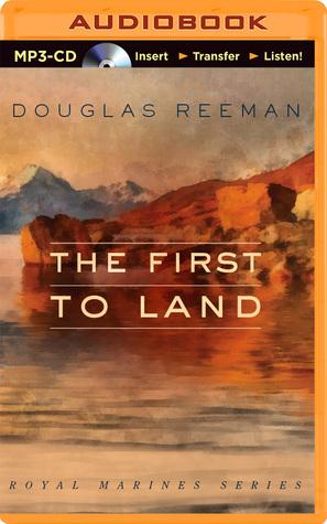 First to Land, The Douglas Reeman