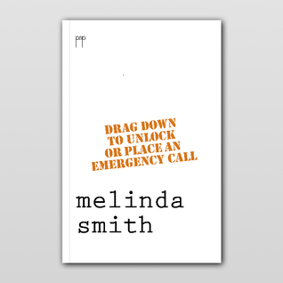 Drag Down to Unlock or Place an Emergency Call  by  Melinda Smith
