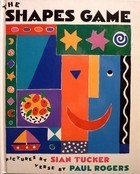The Shapes Game  by  Paul Rogers