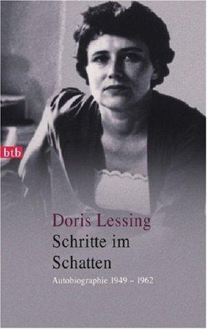 Schritte im Schatten: Autobiograpie, 1949-1962 Doris Lessing
