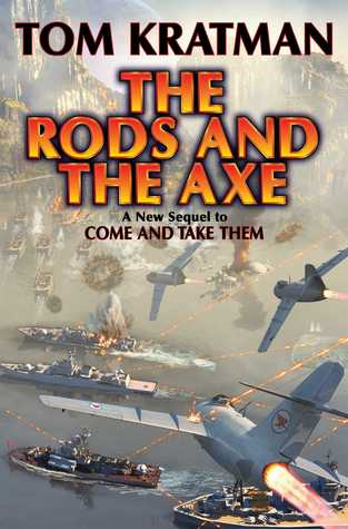 The Rods & The Axe  by  Tom Kratman