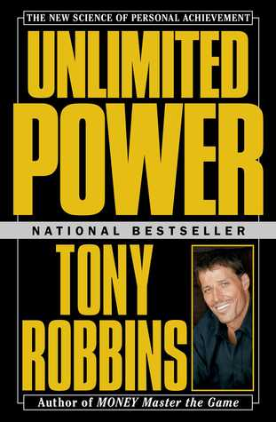 Unlimited Power: The New Science Of Personal Achievement Anthony Robbins