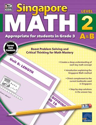 Singapore Math, Grade 3 Carson-Dellosa Publishing