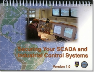 Securing Your SCADA and Industrial Control Systems Technical Suppoort Working Group