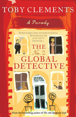 The No. 2 Global Detective  by  Toby Clements
