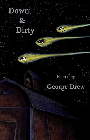 Down & Dirty  by  George Drew