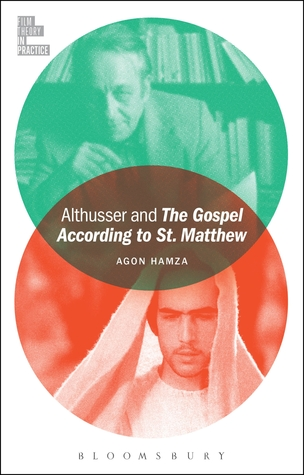 Althusser and The Gospel According to St. Matthew  by  Agon Hamza