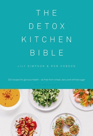 The Detox Kitchen Bible  by  Lily Simpson