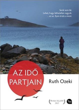 Az idő partjain  by  Ruth Ozeki