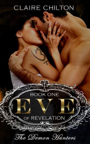 Eve of Revelation  by  Claire Chilton
