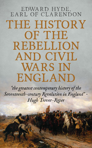 The History of Rebellion [Christmas Summary Classics]  by  Edward Hyde