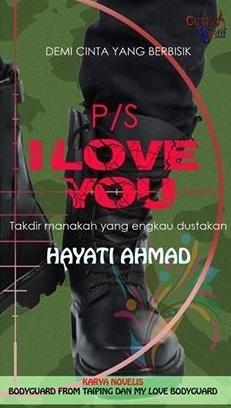 P/S I Love You Hayati Ahmad