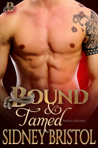 Bound and Tamed Sidney Bristol