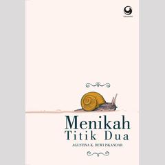 Menikah Titik Dua  by  Agustina K. Dewi Iskandar