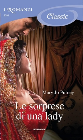 Le sorprese di una lady (Lost Lords, #3)  by  Mary Jo Putney