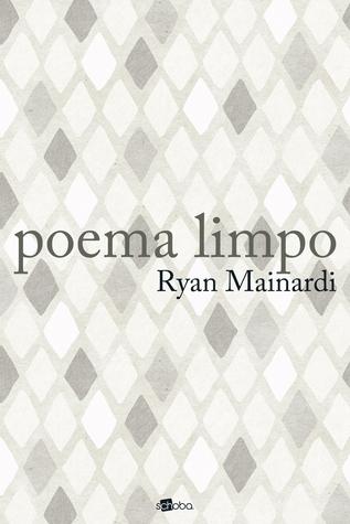 poema limpo  by  Ryan Mainardi