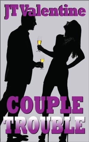 Couple Trouble (Night Walker and Other Stories Book 9)  by  J.T. Valentine