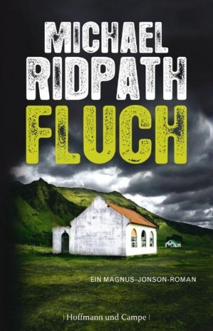 Fluch (Fire & Ice, #1)  by  Michael Ridpath