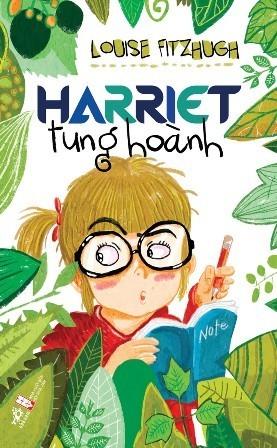 Harriet tung hoành  by  Louise Fitzhugh