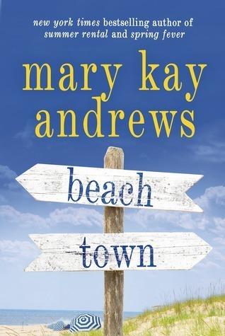 Beach Town Mary Kay Andrews