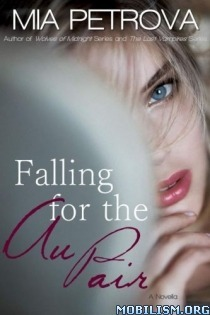 Falling for the Au Pair  by  Mia Petrova