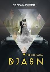 Freyju saga - Djásn  by  Sif Sigmarsdóttir