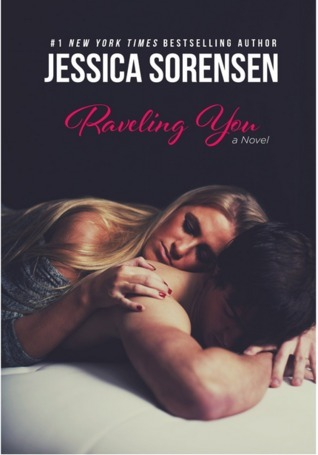 Raveling (Unraveling You, #2)  by  Jessica Sorensen