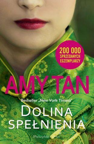 Dolina spełnienia  by  Amy Tan