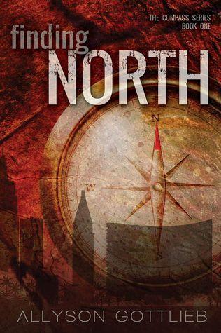 Finding North (Compass #1) Allyson Gottlieb