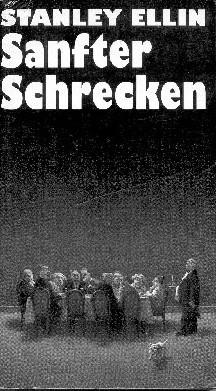 Sanfter Schrecken. 10 Ruchlose Geschichten Stanley Ellin