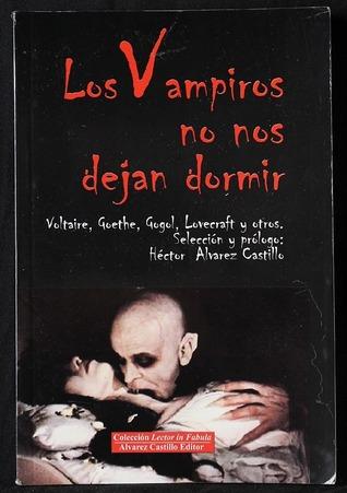 Los vampiros no nos dejan dormir Héctor Alvarez Castillo