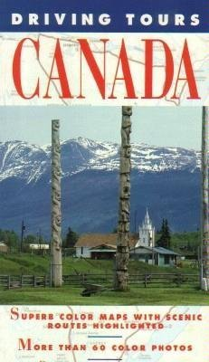 Frommers Canadas Best-Loved Driving Tours Carole Chester