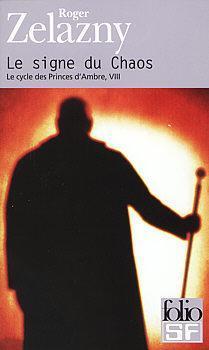 Le signe du Chaos (Le Cycle des princes dAmbre, #8) Roger Zelazny