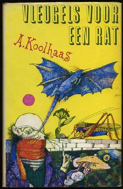 Vleugels voor een rat en andere dierenverhalen  by  Anton Koolhaas