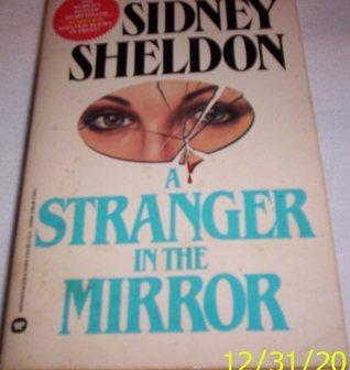 Stranger In The Mirror  by  Sidney Sheldon