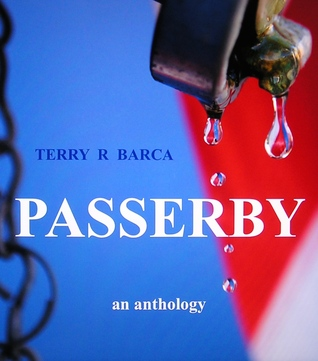 Passerby Terry R. Barca