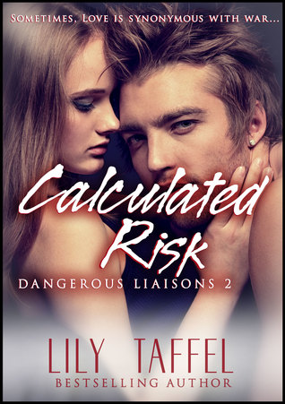 Calculated Risks: Dangerous Liaisons 2 Lily Taffel