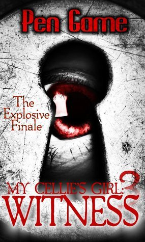 My Cellies Girl 3: Witness  by  Pen Game