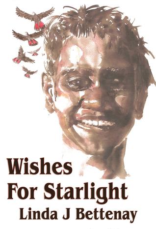 Wishes For Starlight Linda J. Bettenay