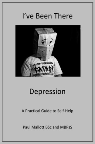 Depression: Practical Guide to Self-Help  by  Paul Mallott