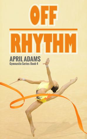 Off Rhythm  by  April Adams